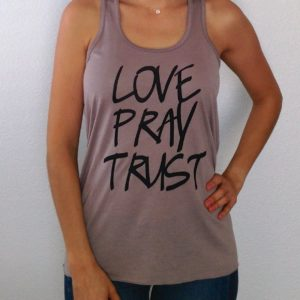 Love Pray Trust Taupe Flowy Tank Top