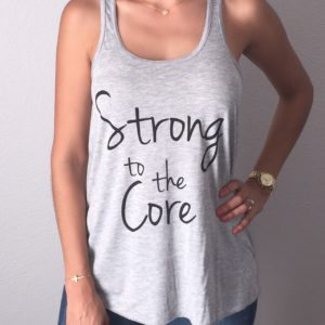 Strong to the Core Tank Top